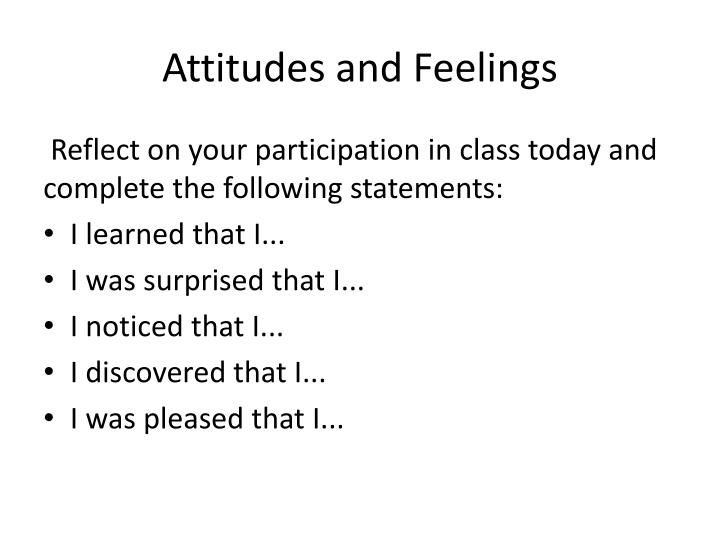 Attitudes and Feelings