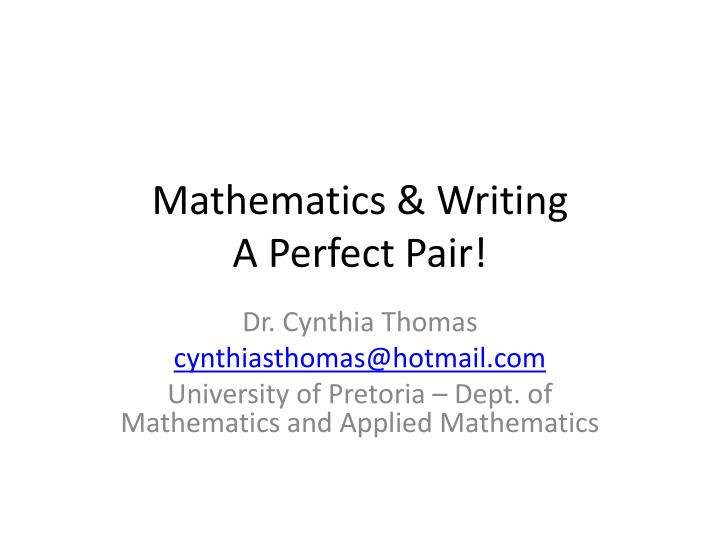 Mathematics writing a perfect pair