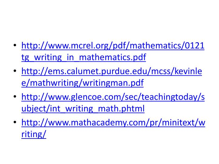 http://www.mcrel.org/pdf/mathematics/0121tg_writing_in_mathematics.pdf