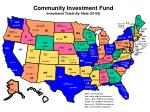 community investment fund investment totals by state 01 09