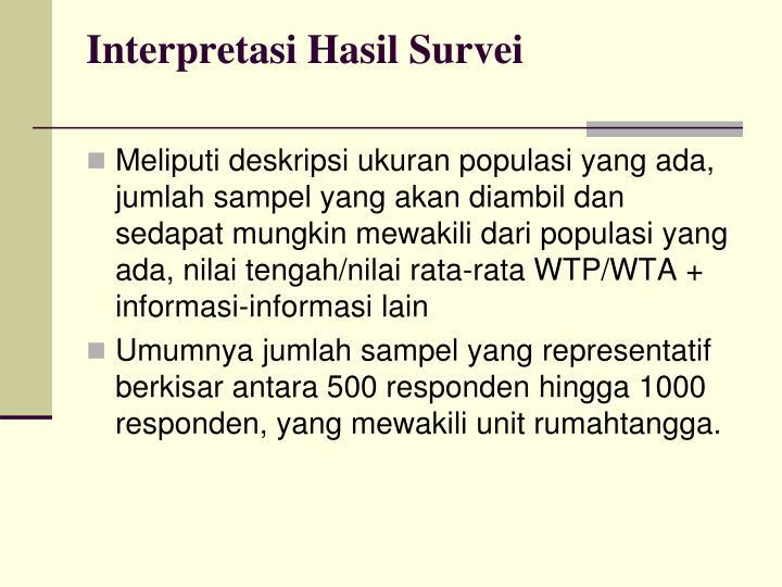 Interpretasi Hasil Survei
