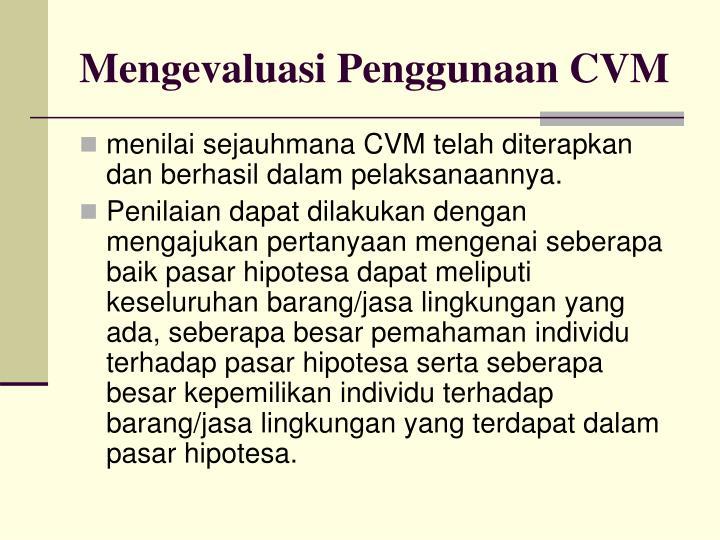 Mengevaluasi Penggunaan CVM