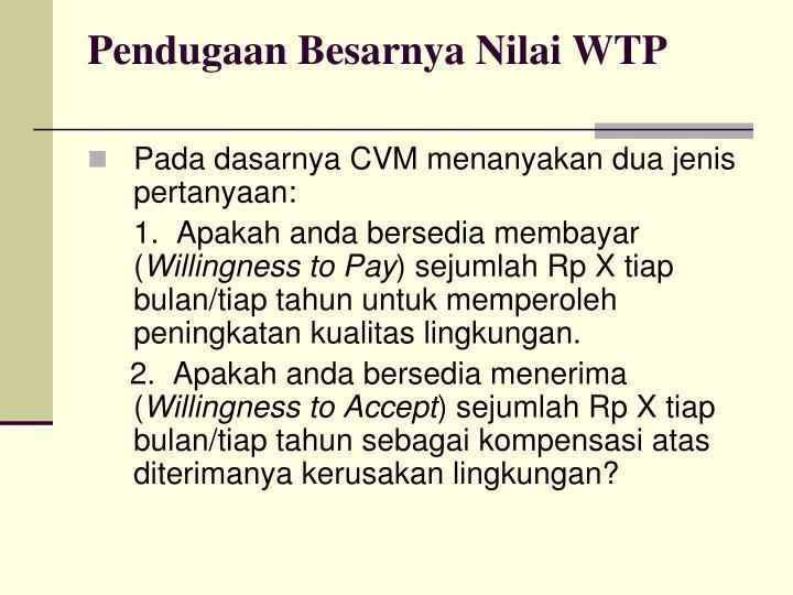 Pendugaan Besarnya Nilai WTP
