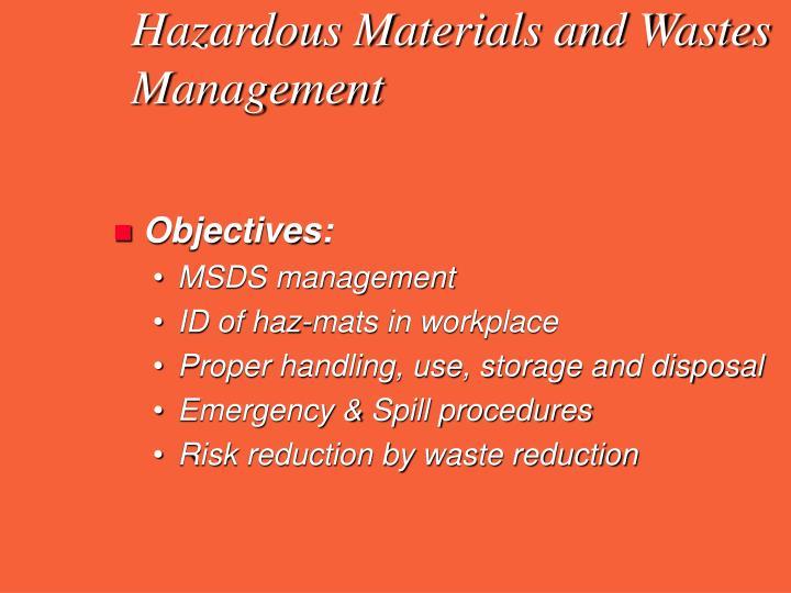 Hazardous Materials and Wastes Management
