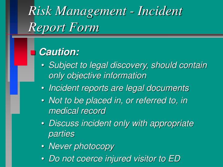 Risk Management - Incident Report Form