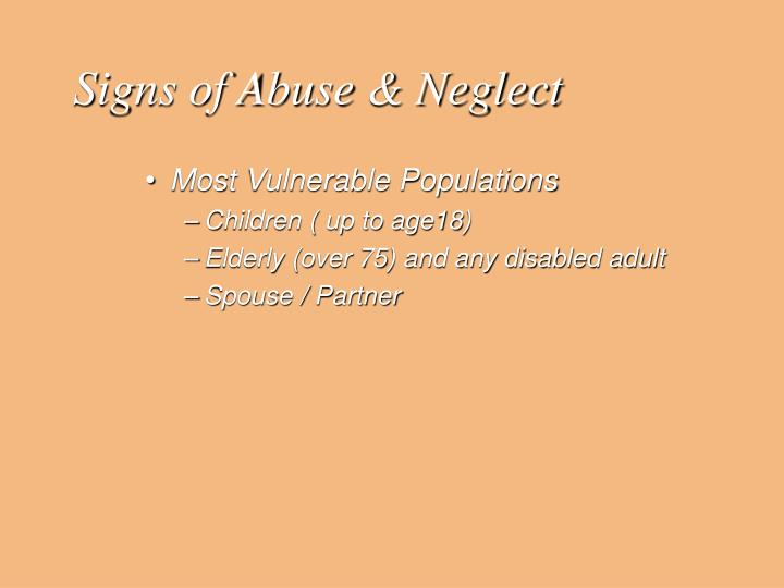 Signs of Abuse & Neglect