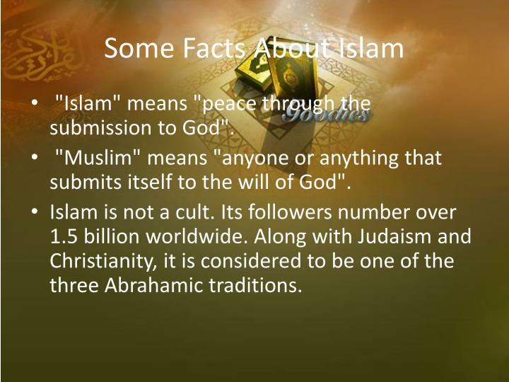 Some Facts About Islam