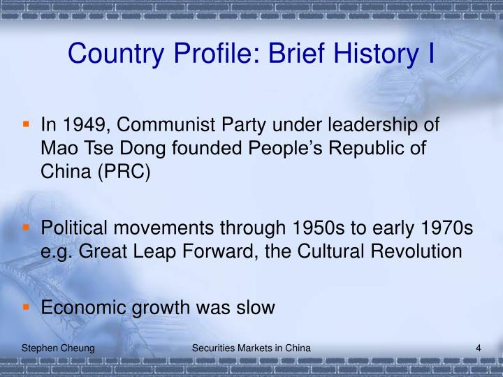 Country Profile: Brief History I
