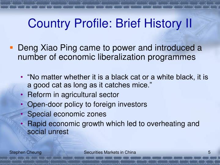 Country Profile: Brief History II