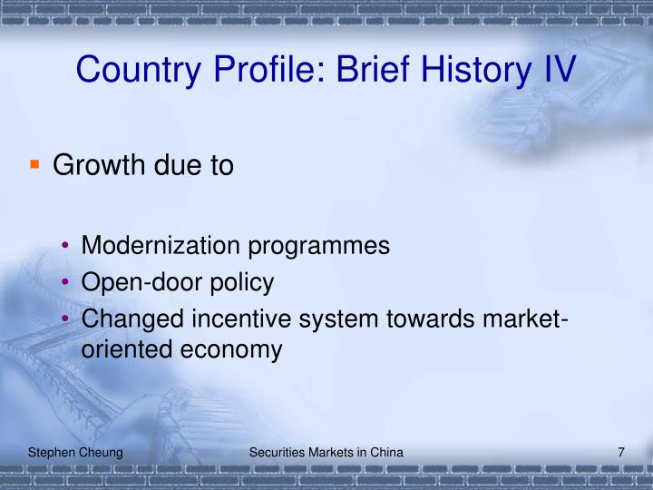 Country Profile: Brief History IV