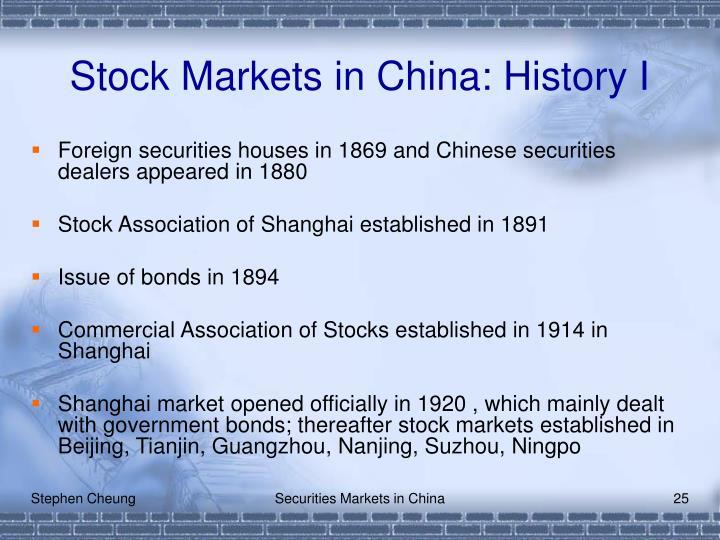 Stock Markets in China: History I