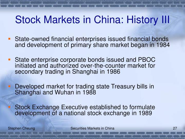 Stock Markets in China: History III