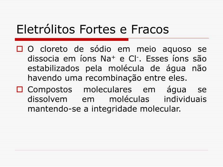 Eletrólitos Fortes e Fracos