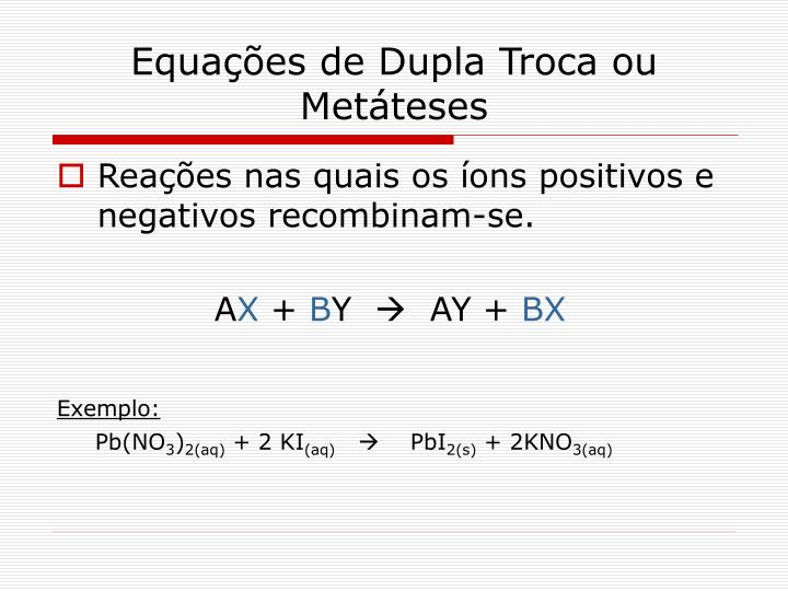 Equações de Dupla Troca ou Metáteses