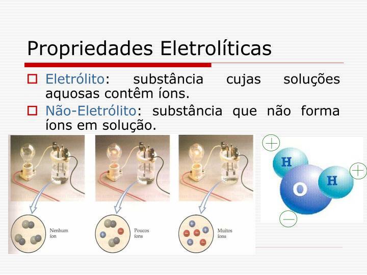 Propriedades Eletrolíticas