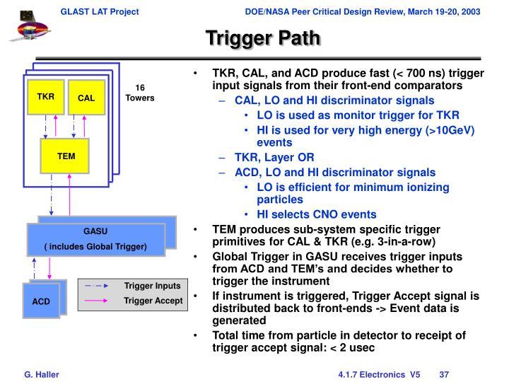 Trigger Path