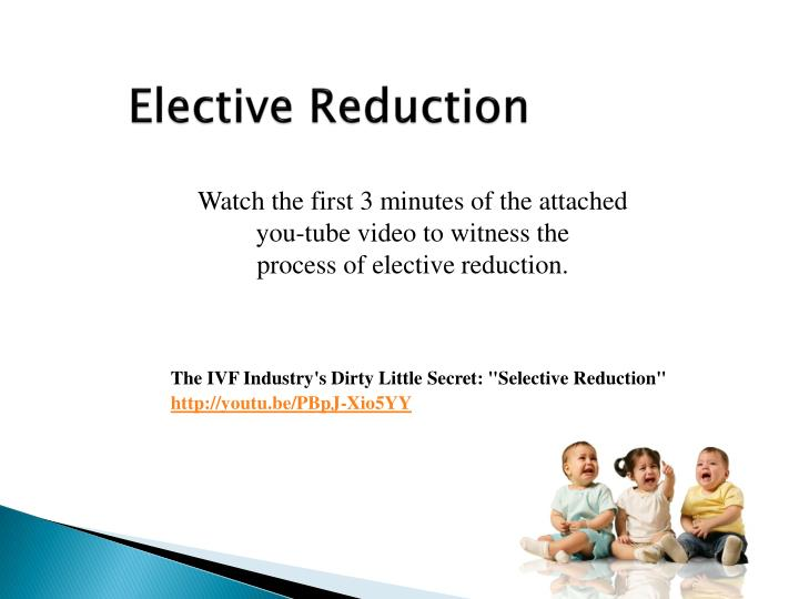 Elective Reduction
