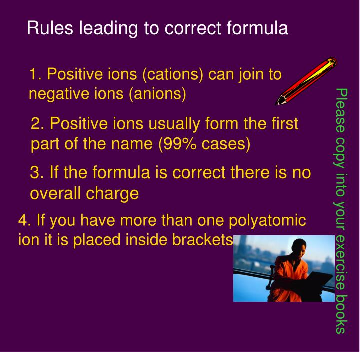 Rules leading to correct formula