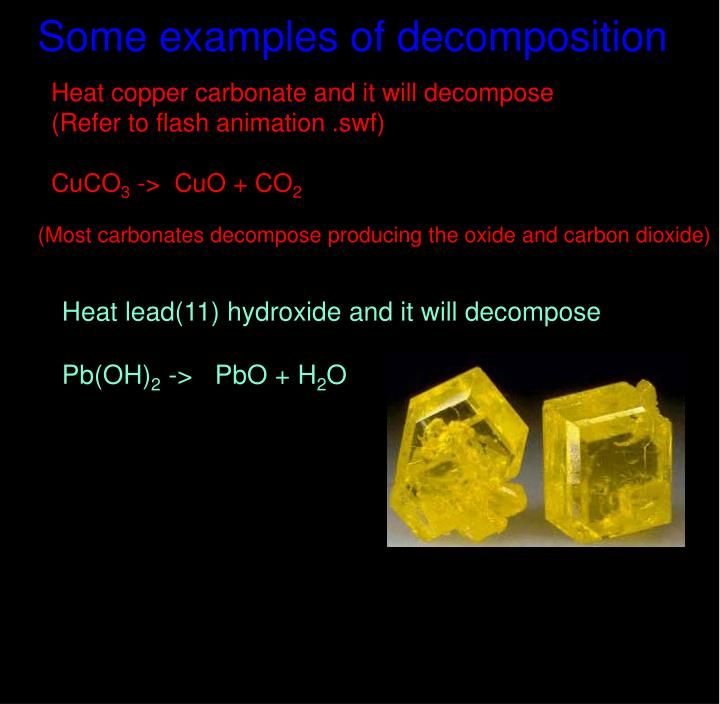 Some examples of decomposition