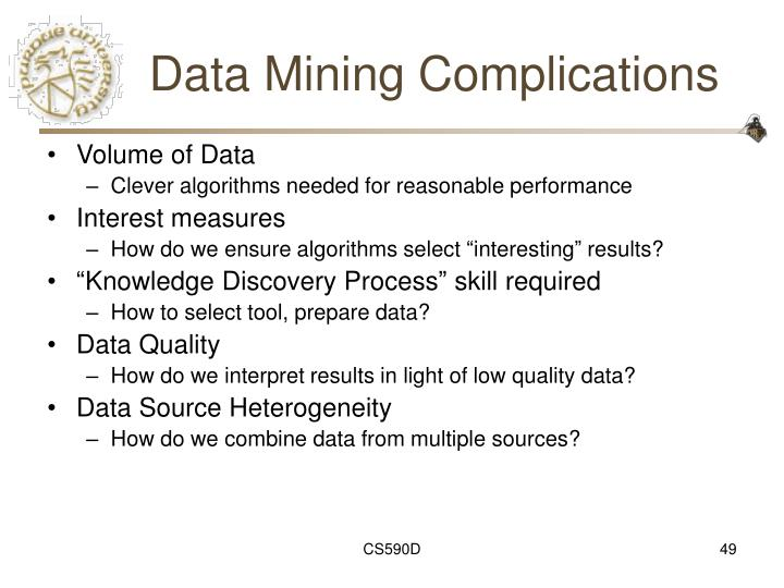 Data Mining Complications