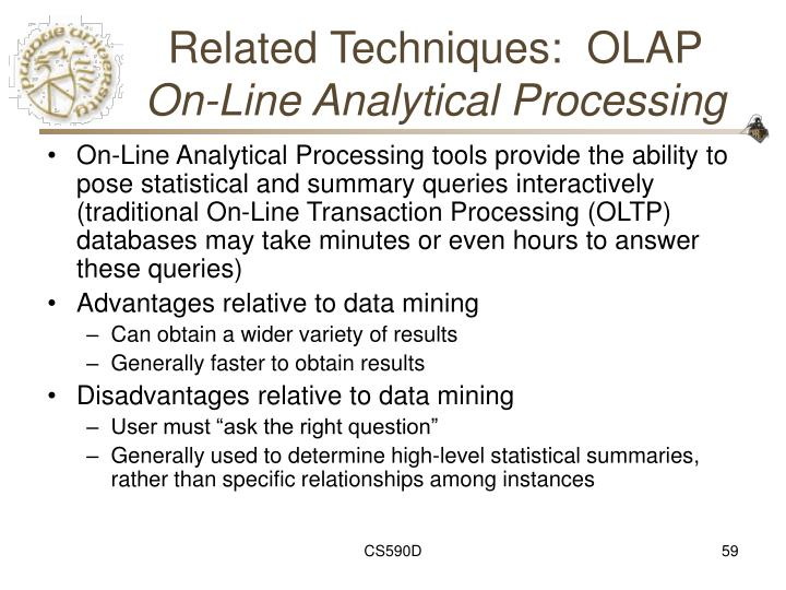 Related Techniques:  OLAP