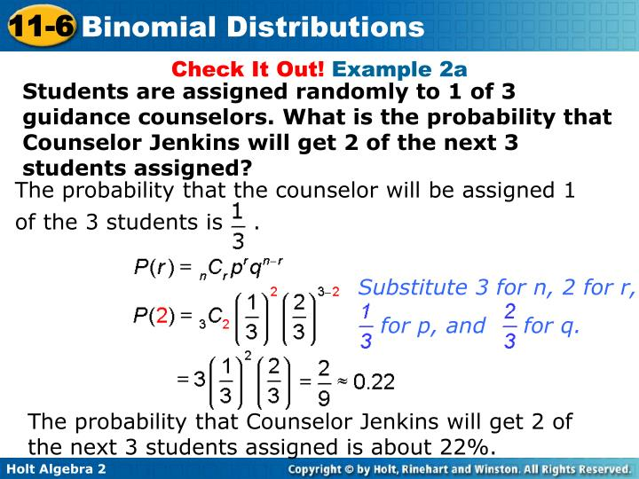 The probability that the counselor will be assigned 1 of the 3 students is    .