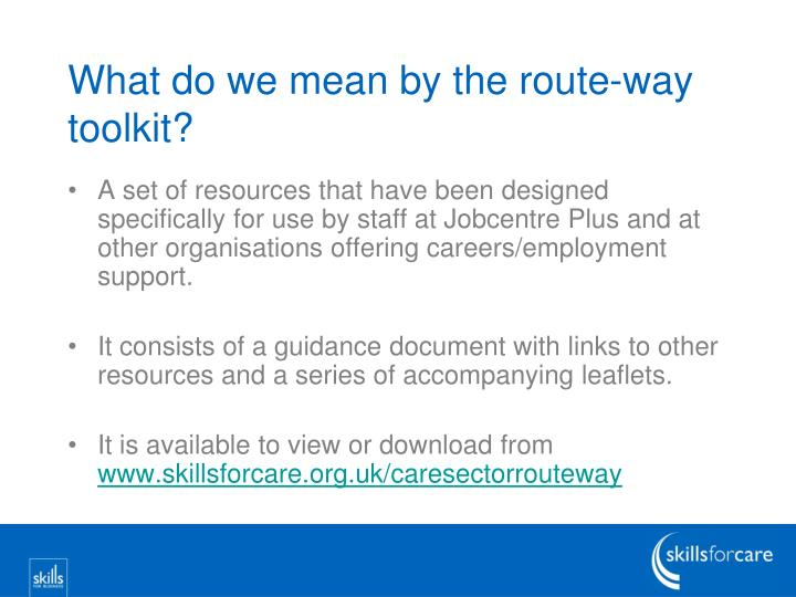 What do we mean by the route-way toolkit?