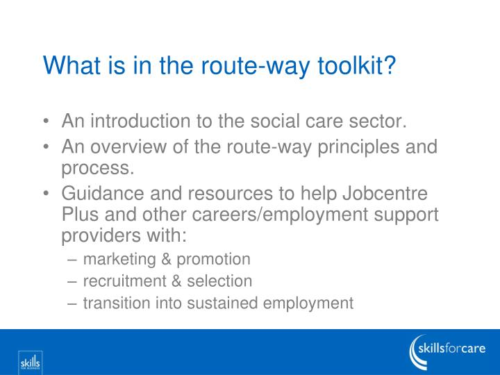 What is in the route-way toolkit?