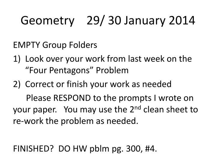 Geometry    29/ 30 January 2014