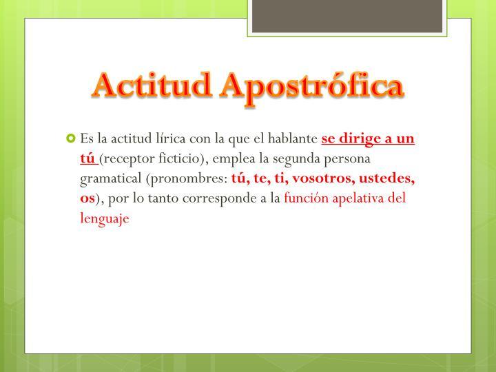 Actitud Apostrófica