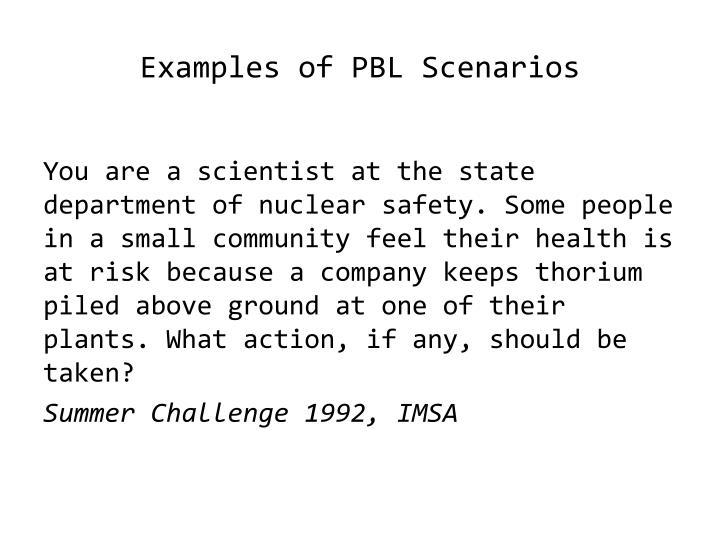 Examples of PBL Scenarios