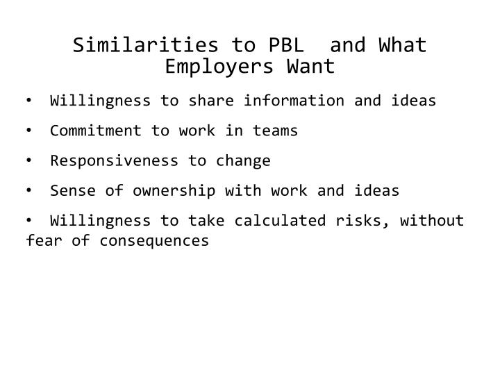 Similarities to PBL