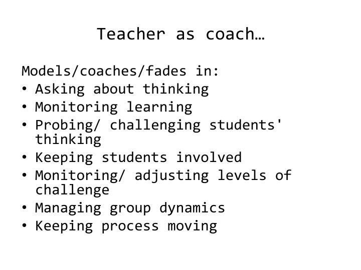 Teacher as coach…
