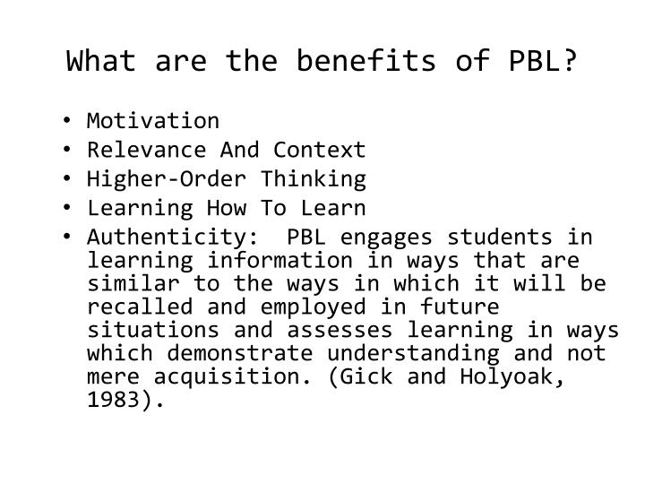What are the benefits of PBL?