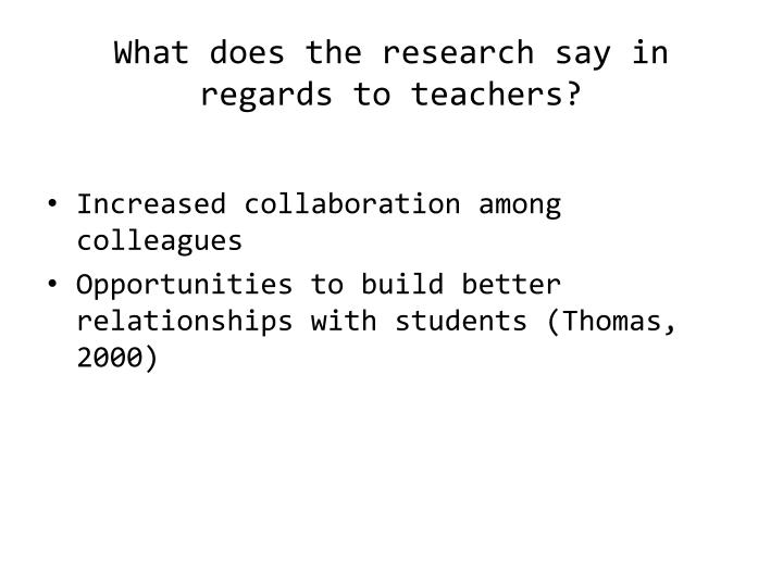 What does the research say in regards to teachers?