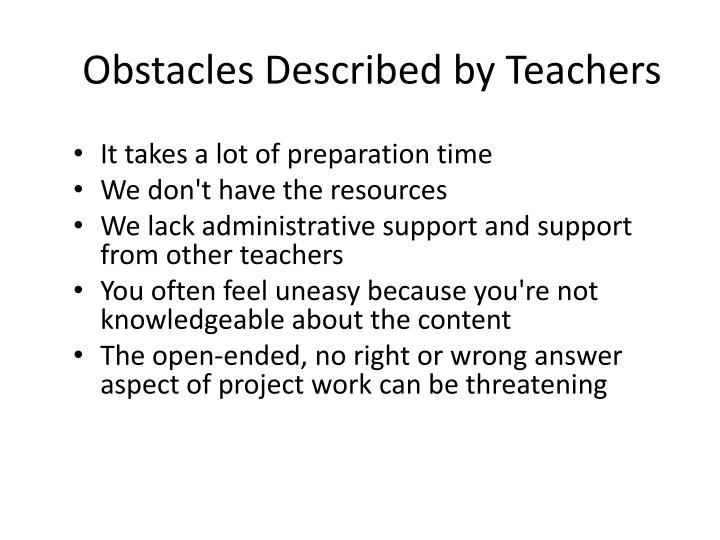 Obstacles Described by Teachers