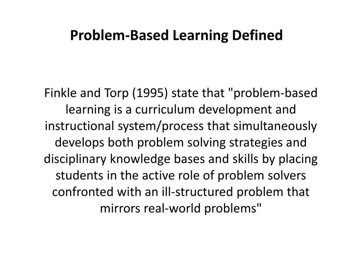 Problem-Based Learning Defined