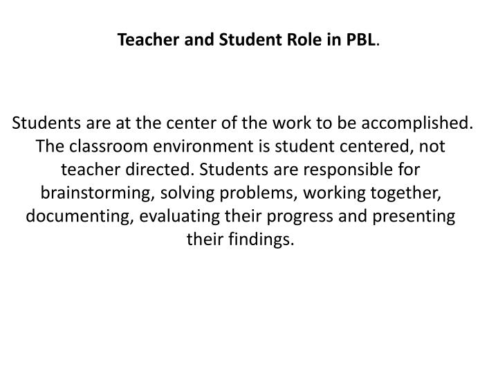 Teacher and Student Role in PBL