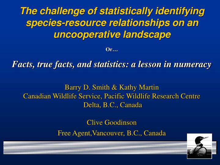 The challenge of statistically identifying species-resource relationships on an uncooperative landsc...