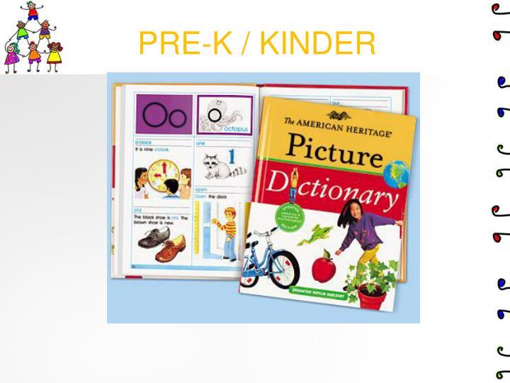 PRE-K / KINDER