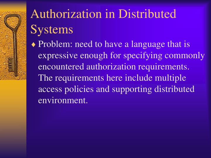 Authorization in Distributed Systems