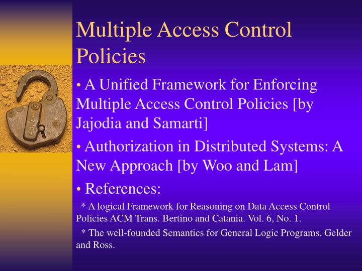 Multiple access control policies