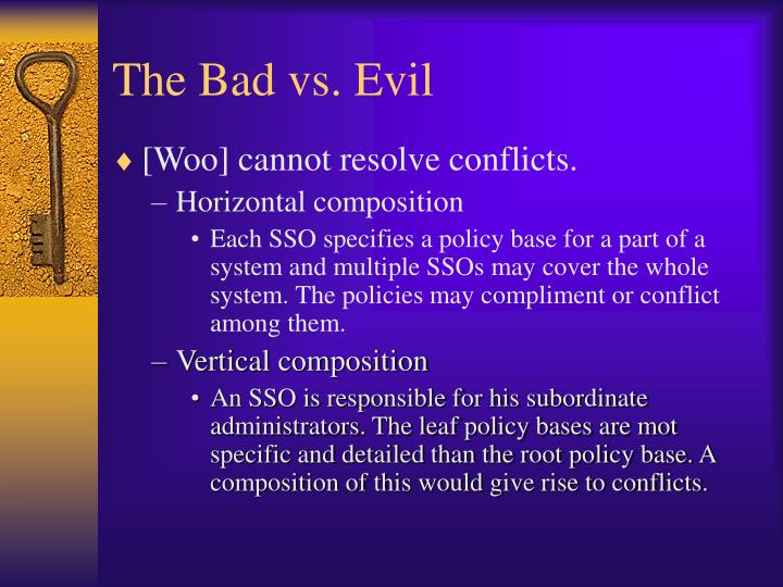 The Bad vs. Evil