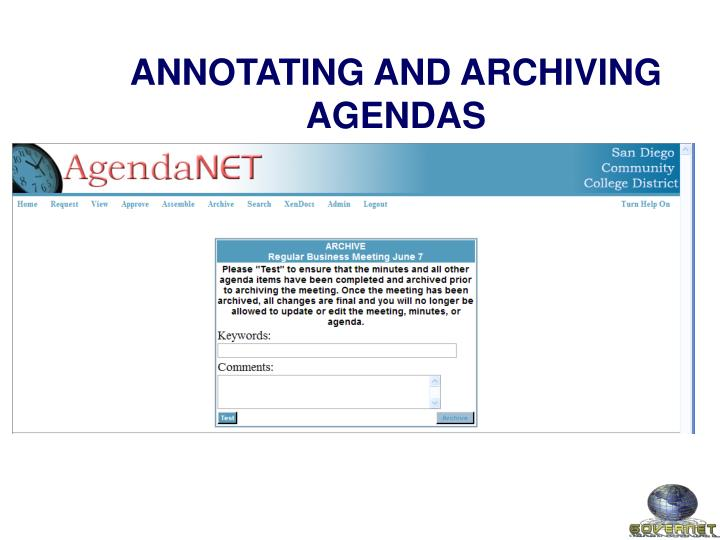 ANNOTATING AND ARCHIVING AGENDAS