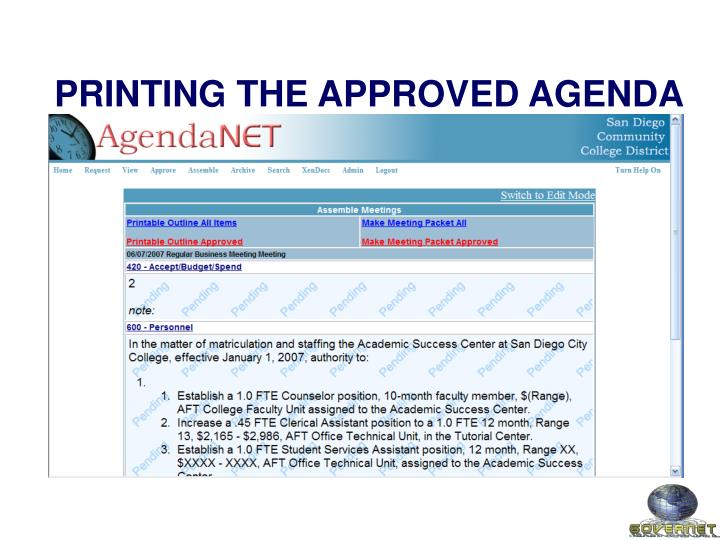 PRINTING THE APPROVED AGENDA