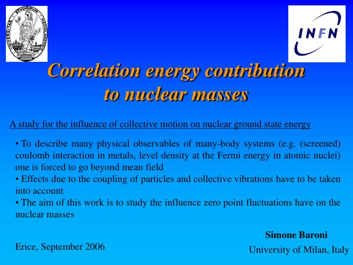 A study for the influence of collective motion on nuclear ground state energy