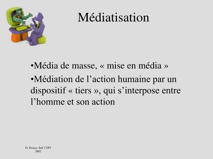 Médiatisation