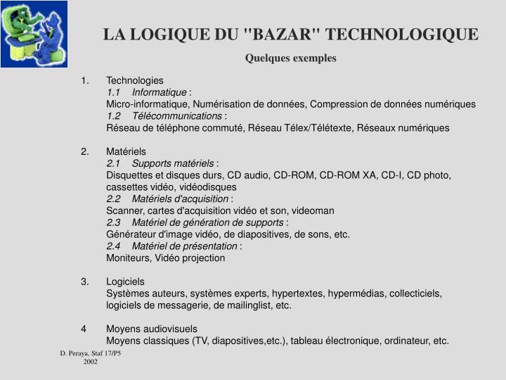"""LA LOGIQUE DU """"BAZAR"""" TECHNOLOGIQUE"""