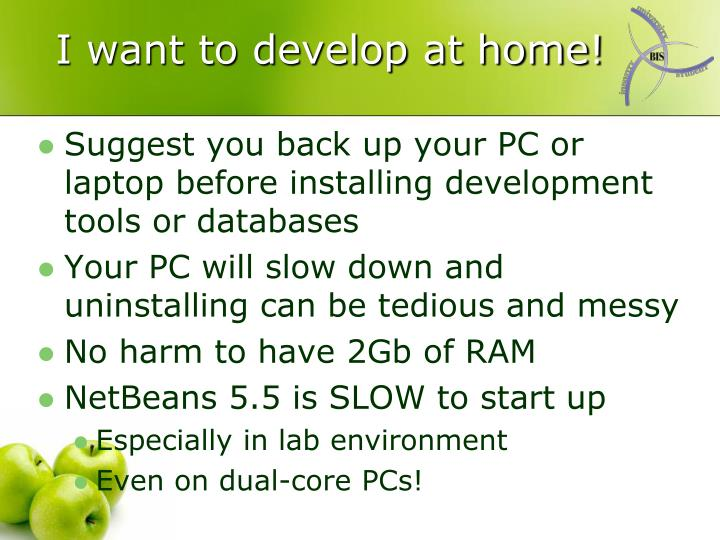 I want to develop at home!