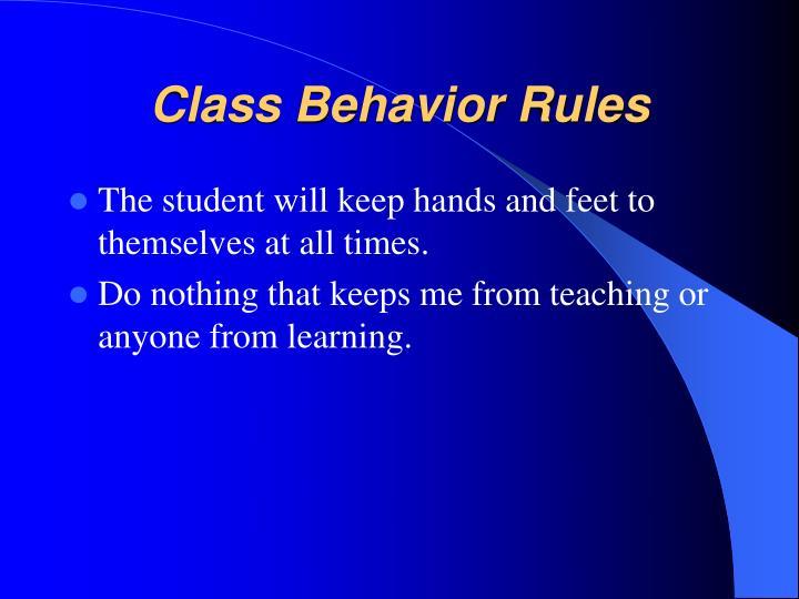 Class Behavior Rules